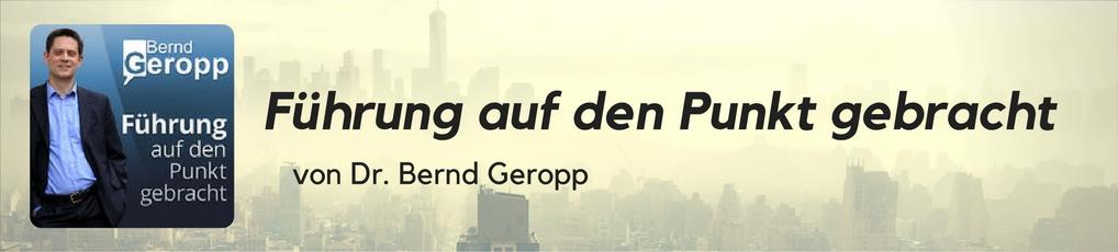 Führung auf den Punkt gebracht von Bernd Geropp