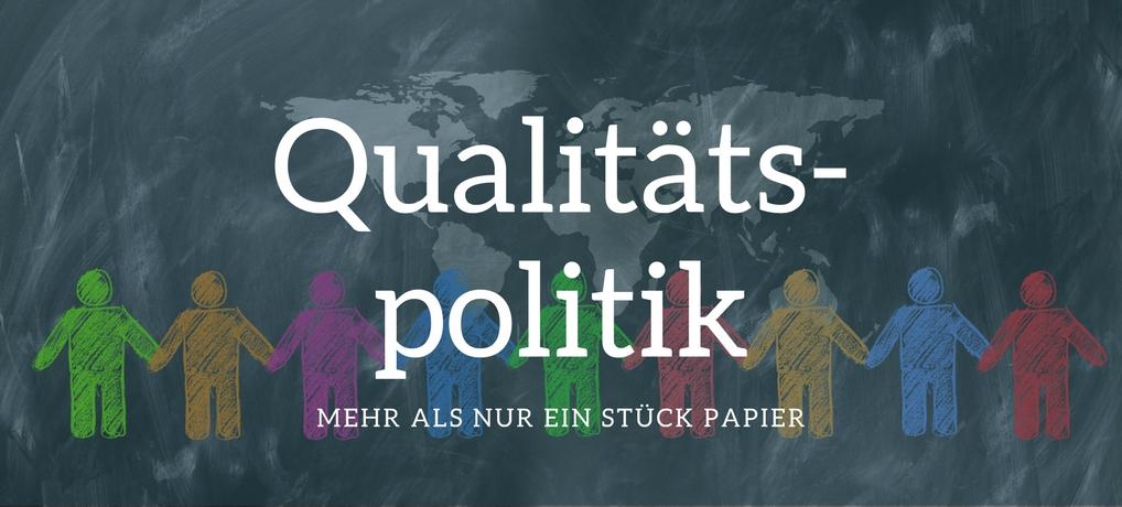 Qualitätspolitik erstellen