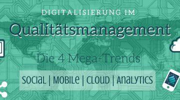 Digitalisierung im Qualitätsmanagement