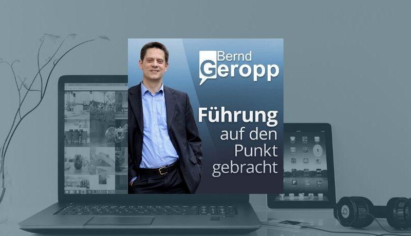 Von der Fachkraft zur Führungskraft mit Bernd Geropp