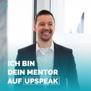 Florian Frankl ist dein Mentor auf Upspeak für Qualitätsmanagement, Qualitätssicherung und Leadership