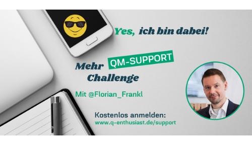 Die Mehr QM-Support Challenge