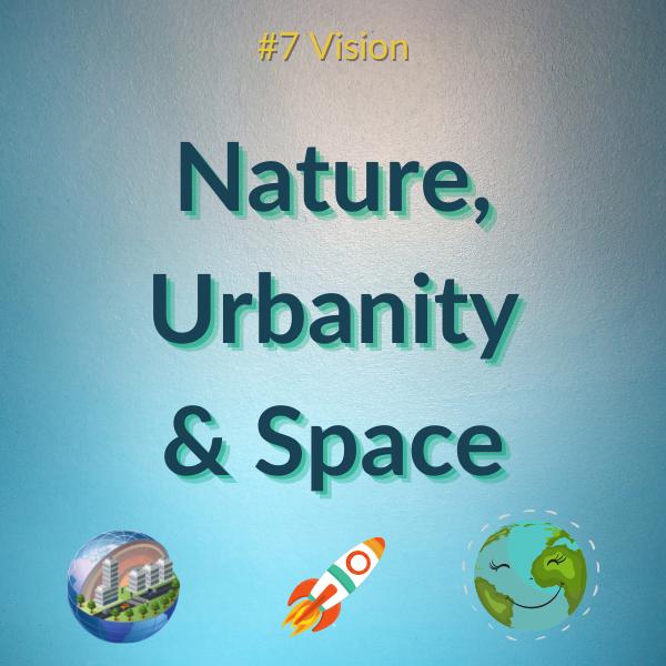 Q-Enthusiast Vision Nature, Urbanity, Space